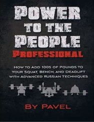 pavel-tsatsouline-power-to-the-people-professional